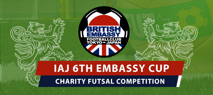International Association Japan 6th Embassy Futsal Cup