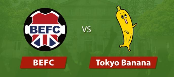 BEFC vs Tokyo Banana - Training Game